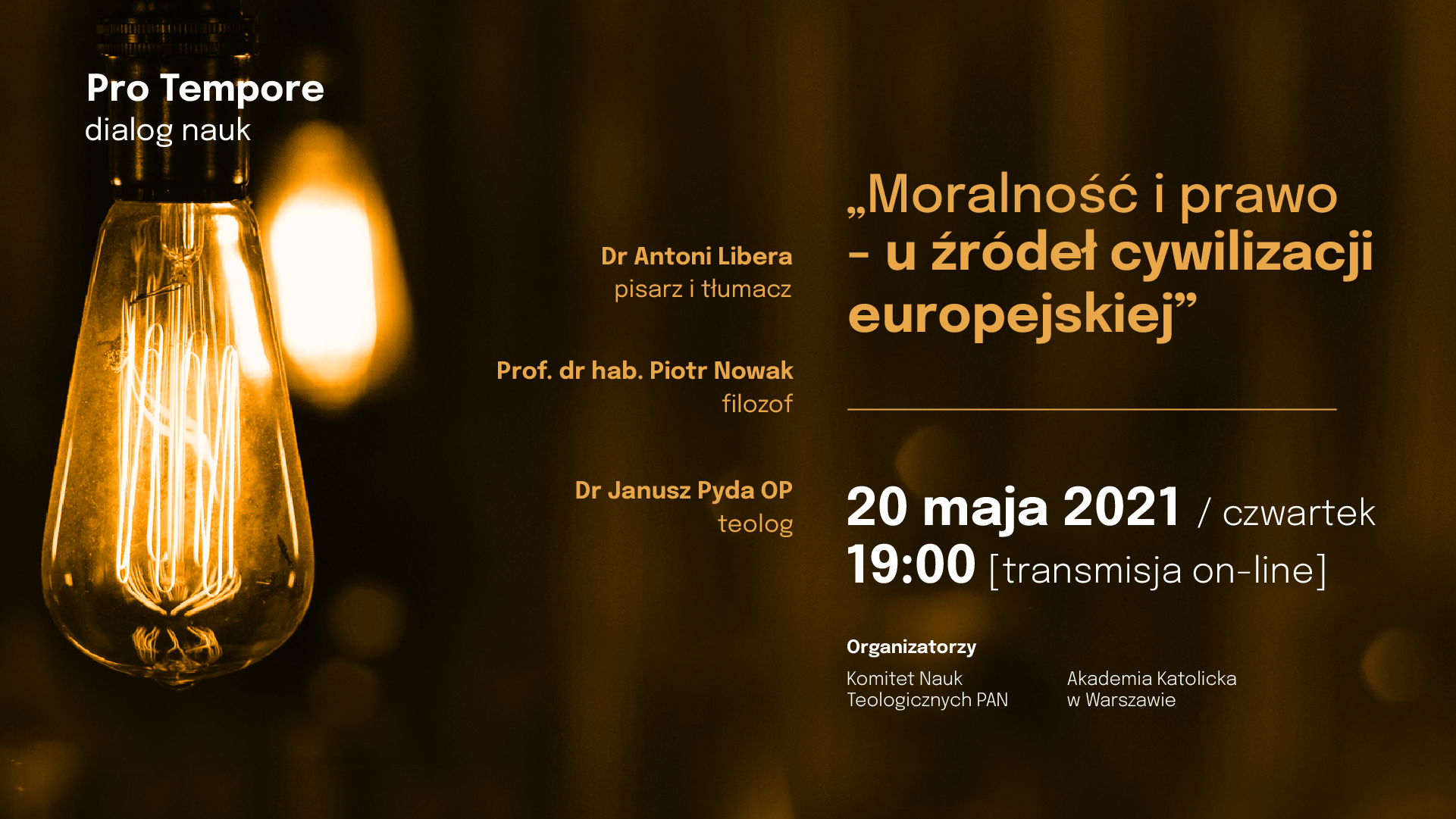 Moralność i prawo u źródeł cywilizacji europejskiej – 20 maja 2021