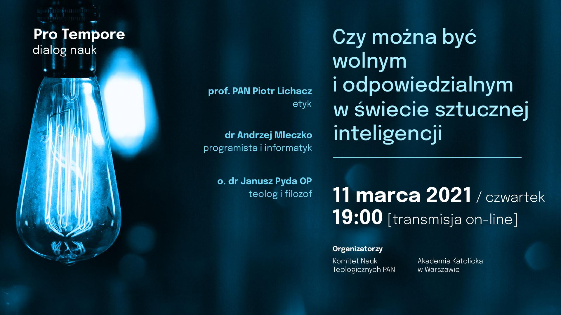 Czy można być wolnym i odpowiedzialnym w świecie sztucznej inteligencji? – 11 marca 2021